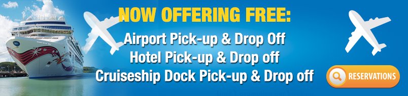 Offering free airport, hottel, cruiseship dock pick up and drop off